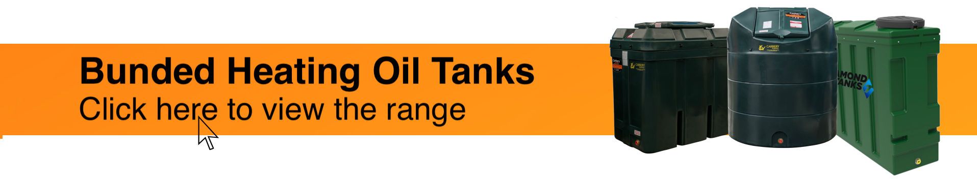 Photograph of Carbery 650RB Rectangular Slimline Bunded Oil Tank, Carbery 1350VB Vertical Bunded Oil Tank and Diamond 1400SSL Superslim Slimline Bunded Oil Tank on an orange background. Accompanying text encourages visitors to view Fuel Tank Store's range of Bunded Oil Tanks.