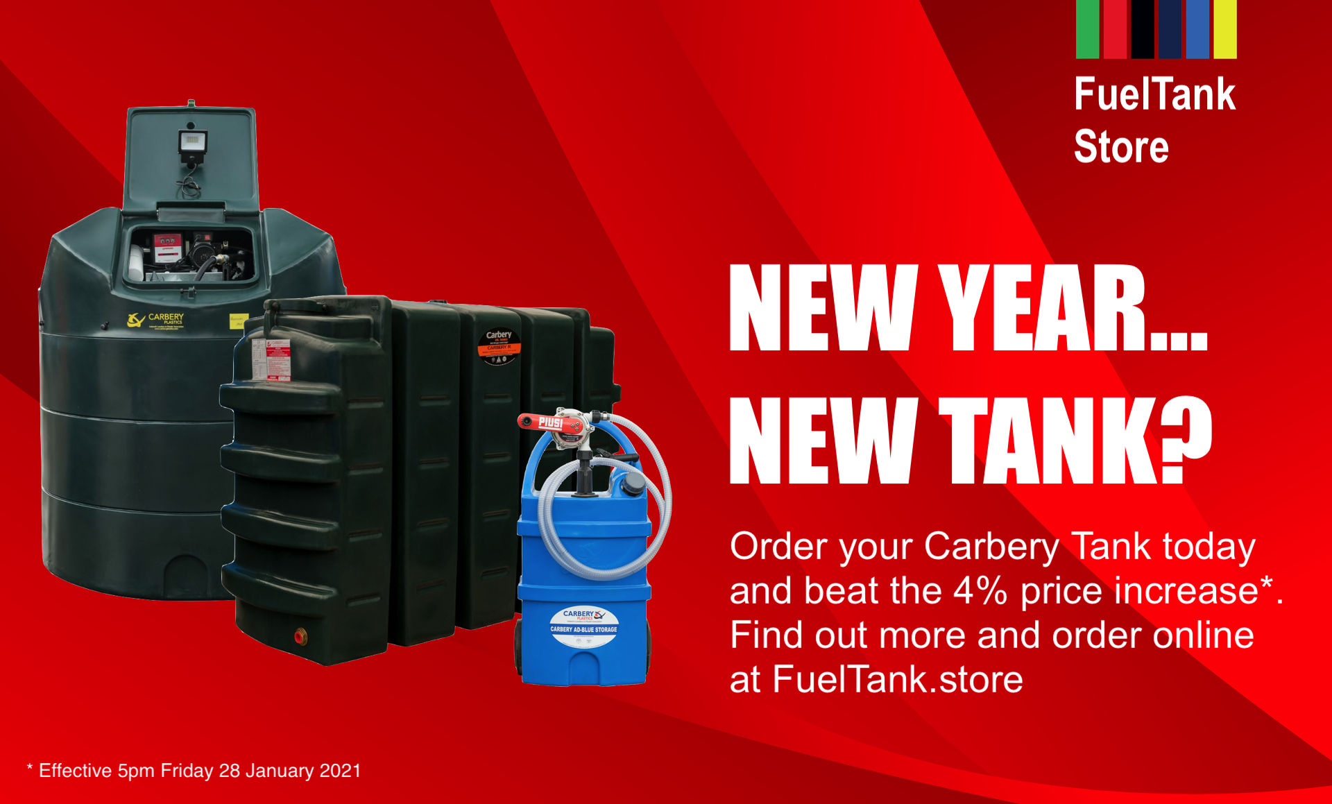 Collage of Carbery Heating Oil, Diesel and AdBlue Tanks on a red background. Call to action encourages customers to order their Carbery products before 28 January 2021 before a 4% price increase takes effect.